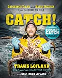 Catch!, Travis Lofland and Chef Jason Lofland, 1401604773
