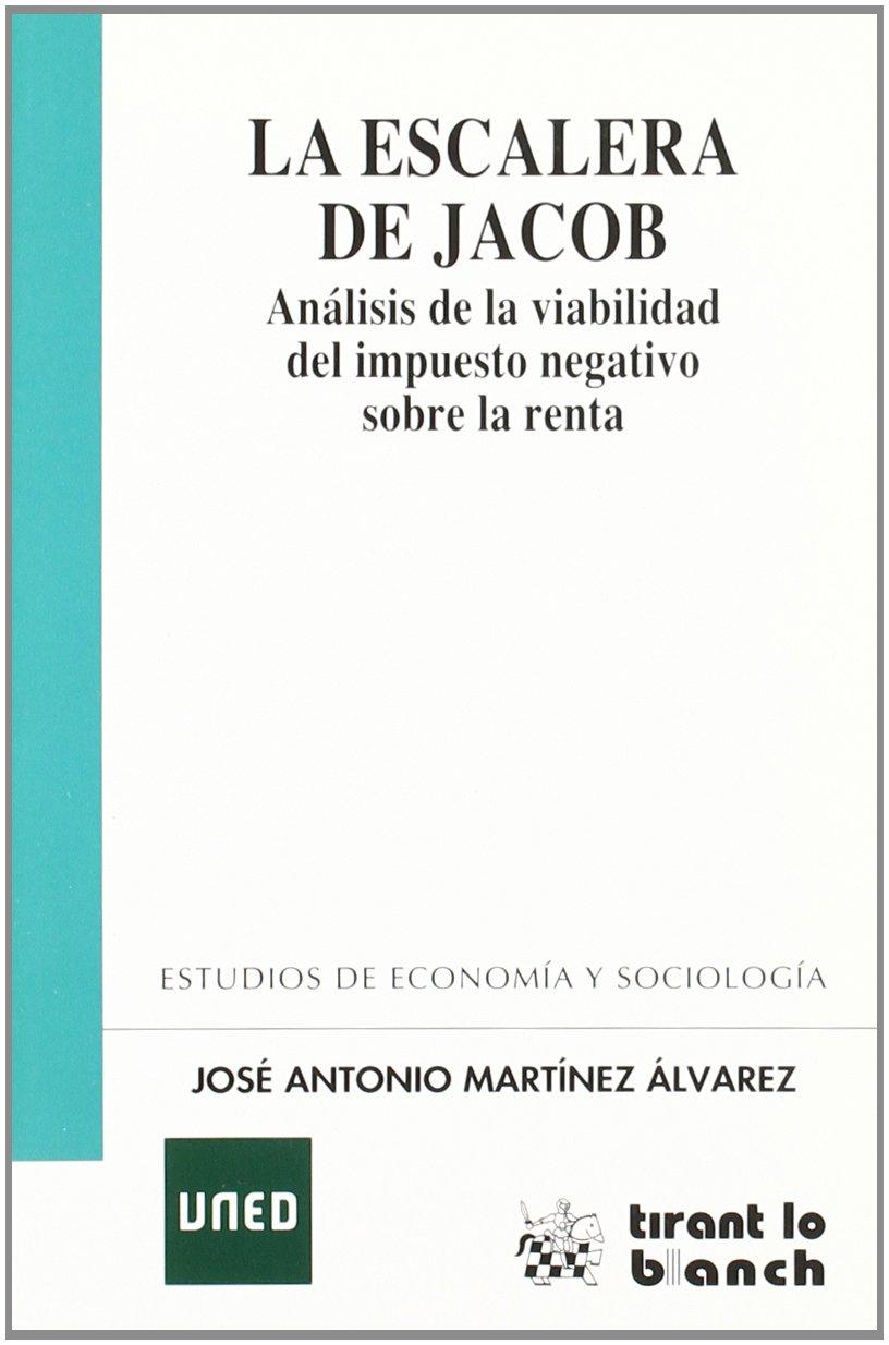 La escalera de Jacob: Amazon.es: José Antonio Martínez Álvarez: Libros