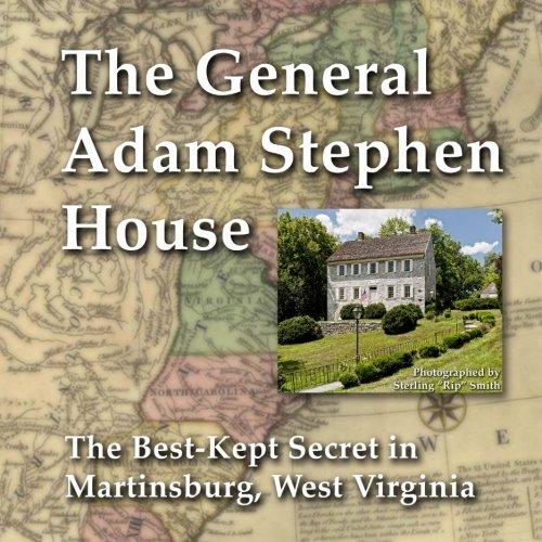 general-adam-stephen-house-the-best-kept-secret-in-martinsburg-west-virginia