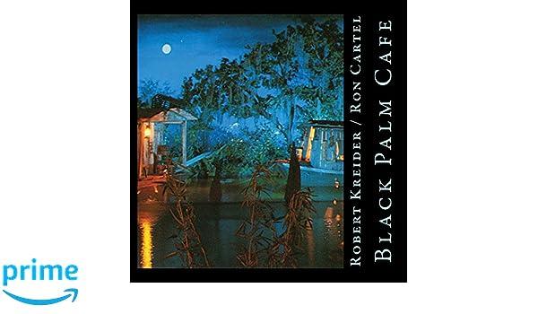 Robert Kreider Piano / Ron Cartel Vocals - Black Palm Cafe ...