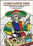 Le code sacré du tarot