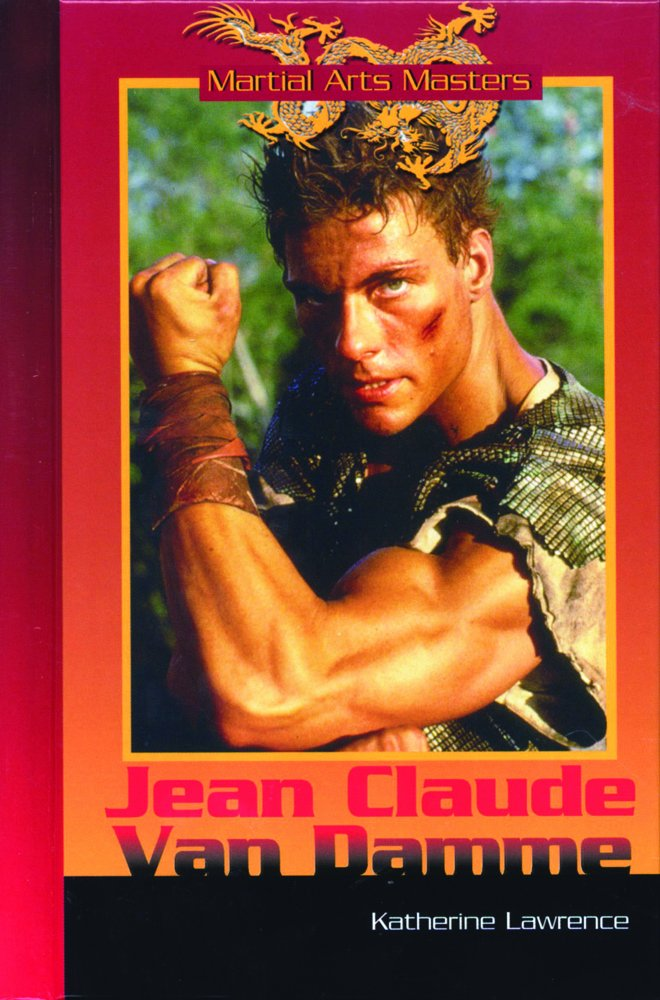 Read Online Jean-claude Van Damme (Martial Arts Masters) ebook