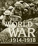 The World at War, 1914-1918, Harry Ransom Center, 0292757549