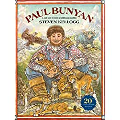 Image: Paul Bunyan (Reading rainbow book), by Steven Kellogg (Author, Illustrator). Publisher: HarperCollins; Reprint edition (February 3, 2004)