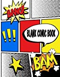 Blank Comic Book: Panelbook / Journal : 120 Pages of Blank Comic Strip Notebooks to Draw Your Own Comics (Volume 2)