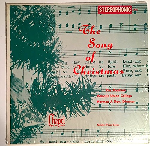 1950-58? The Songs of Christmas with The Aeolians Atlantic Union College Norman Ray Director : Chapel Records ST 076 Golden Voice Series : Comes with a CD Transfer