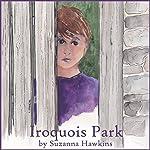 Iroquois Park | Suzanna Hawkins