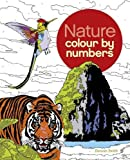 The Nature Colour by Number Book (Colouring Books)