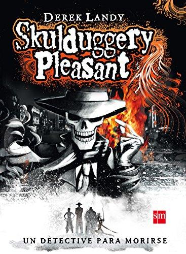 Skulduggery Pleasant (Skulduggery Pleasant, Detective Esqueleto) (Spanish Edition)