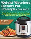 Weight Watchers Instant Pot Freestyle Cookbook