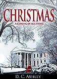 Christmas: A Coming of Age Novel