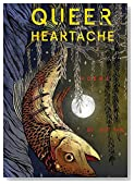 Queer Heartache: Poems