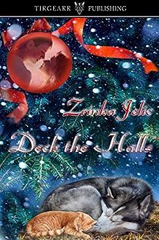 Deck the Halls by [Jelic, Zrinka]