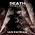 Death Dealing: The Ryder Quartet, Book 4 | Ian Patrick