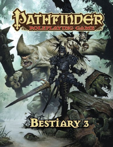 Pathfinder Roleplaying Game: Bestiary 3 by Wayne Reynolds (2012-01-12)
