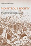 Monstrous Society : Reciprocity, Discipline, and the Political Uncanny, C. 1780/1848, Collings, David, 0838757200