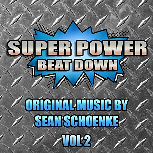 Super Power Beat Down Vol 2 (Bat In The Sun Super Power Beat Down)
