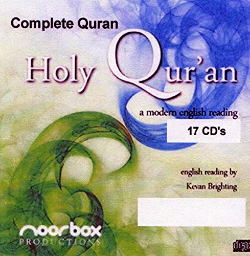 Holy Qur'an: A Modern English Reading By Kevan Brighting (17 Audio Cd Set) (The Last Prophet Muhammad Peace Be Upon Him)