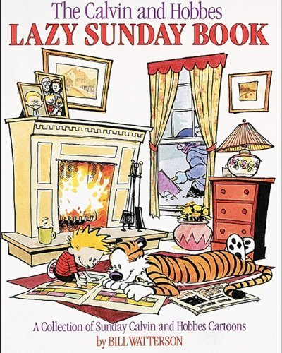 The Calvin And Hobbes Lazy Sunday Book (Turtleback...