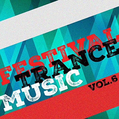 Festival Trance Music, Vol. 6
