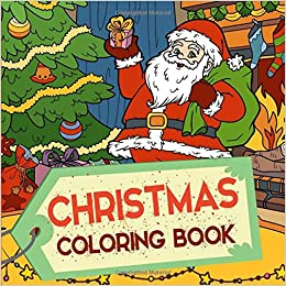 Amazon Com Christmas Coloring Book Perfect Stocking Stuffer Gift For Kids 9781790429813 Studios Coloring Pages Books