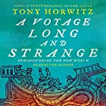 A Voyage Long and Strange | Tony Horwitz