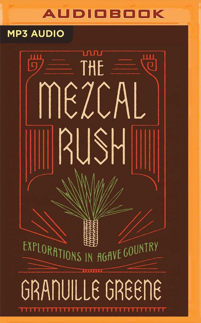 Read Online The Mezcal Rush ebook