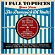I Fall To Pieces: The Brunswick UK Vaults - 1959-1962