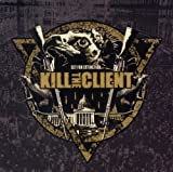 Set For Extinction by Kill the Client (2010-10-25)