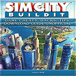 Simcity Build It Game Cheats, Hacks, Tips Download Guide Unofficial