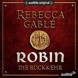 Robin - Die Rückkehr (Das Lächeln der Fortuna 3)