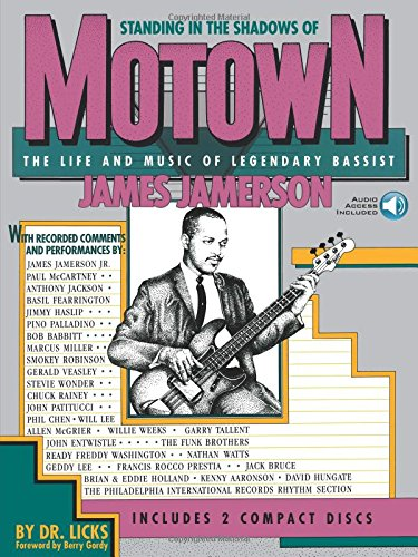 Standing in the Shadows of Motown: The Life and Music of Legendary Bassist James Jamerson [Dr. Licks - James Jamerson] (Tapa Blanda)