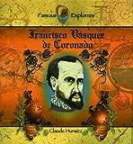 Francisco Vasquez de Coronado, Claude Hurwicz, 0823955648