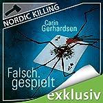 Falsch gespielt (Nordic Killing)   Carin Gerhardsen