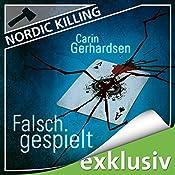 Falsch gespielt (Nordic Killing) | Carin Gerhardsen