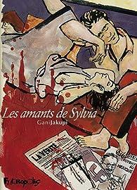 Les Amants de Sylvia par Gani Jakupi