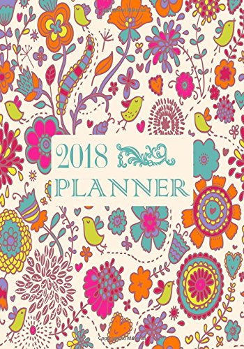 2018 Planner: Productivity Daily Weekly, Monthly Schedule Diary, At A Glance Calendar Schedule Organizer Planner With Inspirational Quotes, Get Things ... Soft Paperback (Organization) (Volume 16) pdf