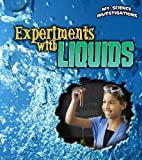 Experiments with Liquids, Christine Taylor-Butler, 1432953613