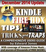 Kindle Fire HDX Tips, Tricks and Traps: A How-To Tutorial for the Kindle Fire HDX (English Edition)