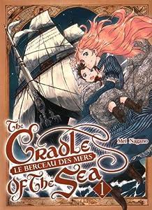 vignette de 'Le berceau des mers = The cradle of the sea n° 1<br /> Le berceau des mers (Mei Nagano)'