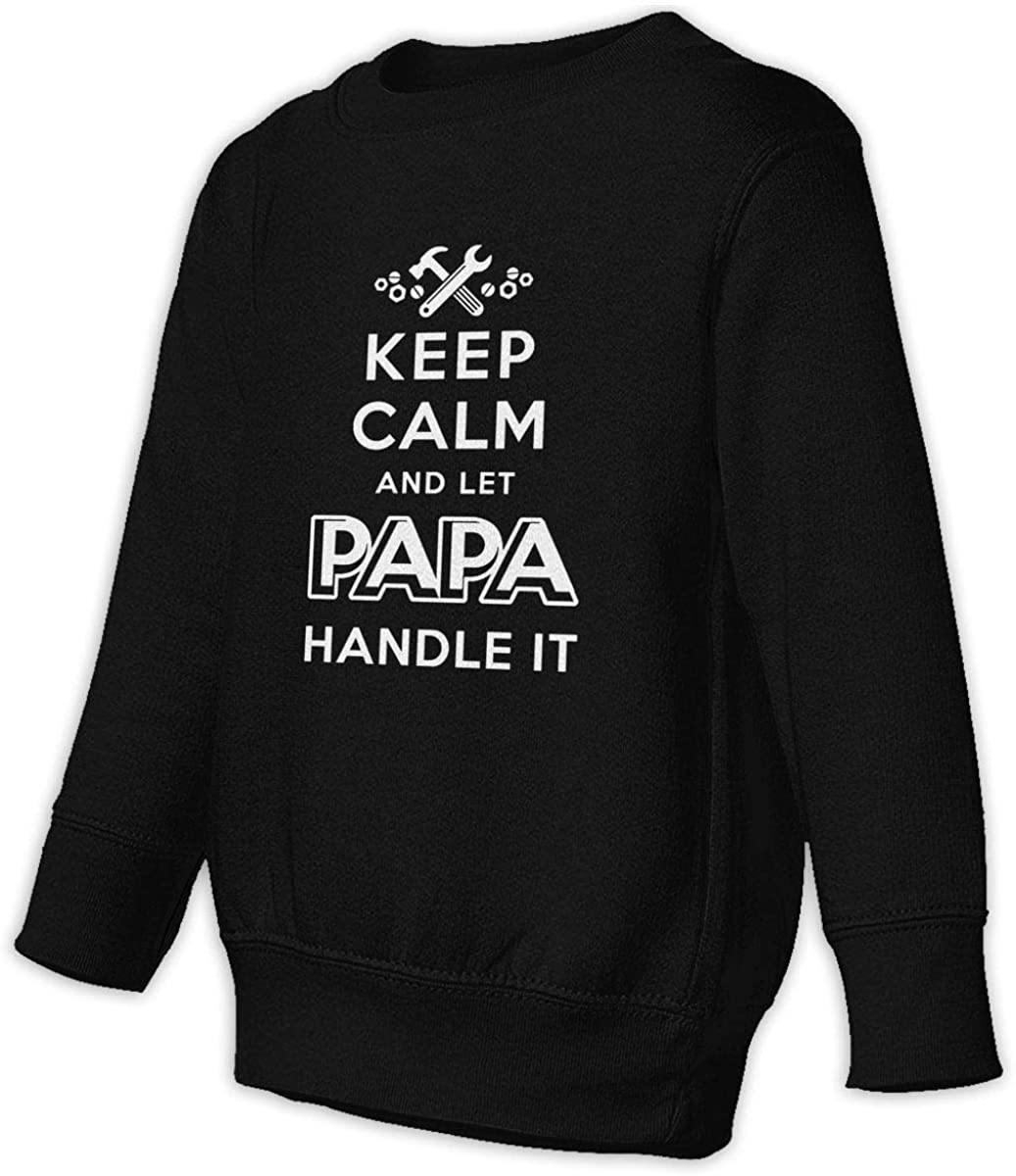 Keep Calm Papa Handle It Boys Girls Pullover Sweaters Crewneck Sweatshirts Clothes for 2-6 Years Old Children