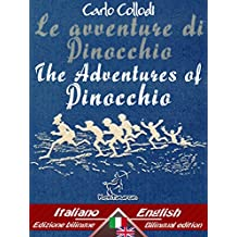 Le avventure di Pinocchio (Storia di un burattino) – The Adventures of Pinocchio (The Tale of a Puppet): Bilingual parallel text - Bilingue con testo a ... Easy Reader Vol. 34) (Italian Edition)