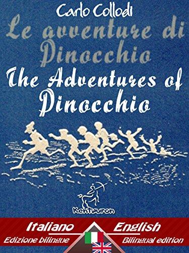 Le avventure di Pinocchio (Storia di un burattino) – The Adventures of Pinocchio (The Tale of a Puppet): Bilingual parallel text - Bilingue con testo a ... Easy Reader Vol. 34 (Italian Edition)