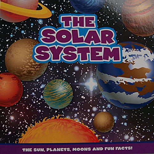 The Solar System Book: The Sun, Planets, Moons, and Fun Facts