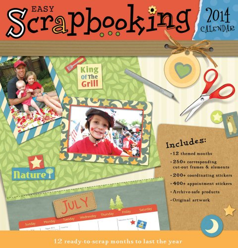 Easy Scrapbooking 2014 Calendar by Accord Publishing