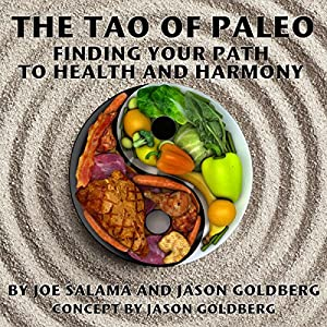 The Tao of Paleo Audiobook