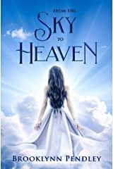 From the Sky to Heaven (Heavenly Chaos) Paperback