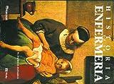 Historia de la Enfermería, Donahue, M. Patricia and Donahue, P.m., 8475922392