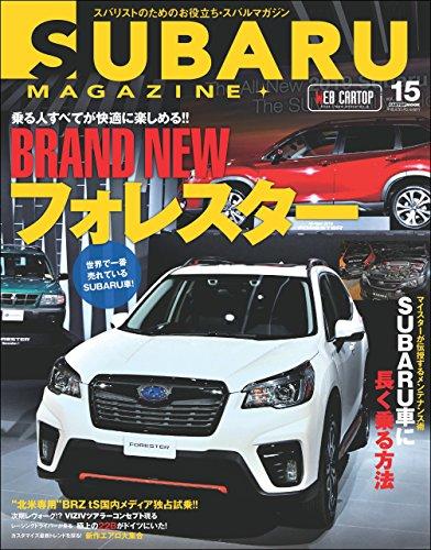 (SUBARU MAGAZINE vol.15 (Japanese Edition))