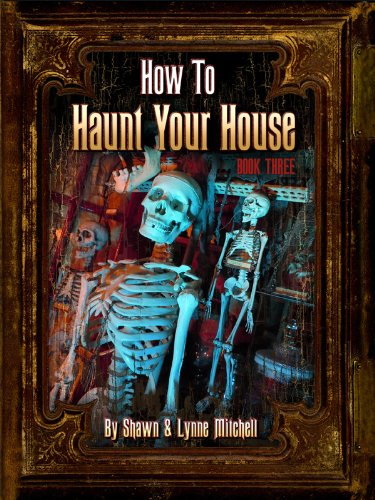 How to Haunt Your House, Book (Haunted House Ideas And Props)
